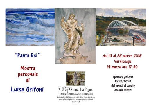 Panta Rei  Mostra personale di Luisa Grifoni alla Galleria La Pigna